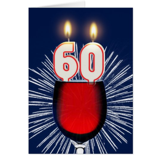 60th Birthday with wine and candles Card