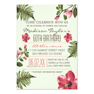 "60th Party Exotic Hibiscus & Tropical Palm Leaves 5"" X 7"" Invitation Card"