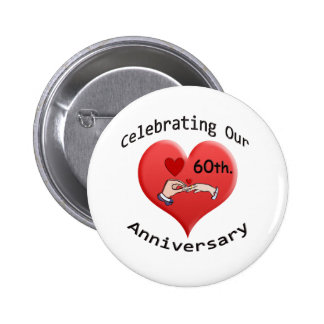60th. Wedding Anniversary 2 Inch Round Button