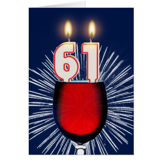 61st Birthday with wine and candles Card