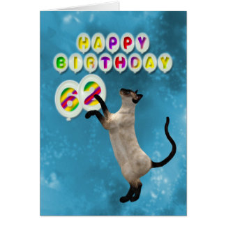 62nd Birthday card with siamese cats