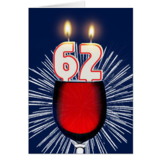 62nd Birthday with wine and candles Card