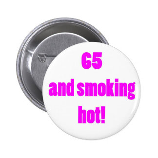 65 Smoking Hot 2 Inch Round Button