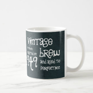 65th Birthday 1949 Vintage Brew or Any Year V65B Coffee Mug
