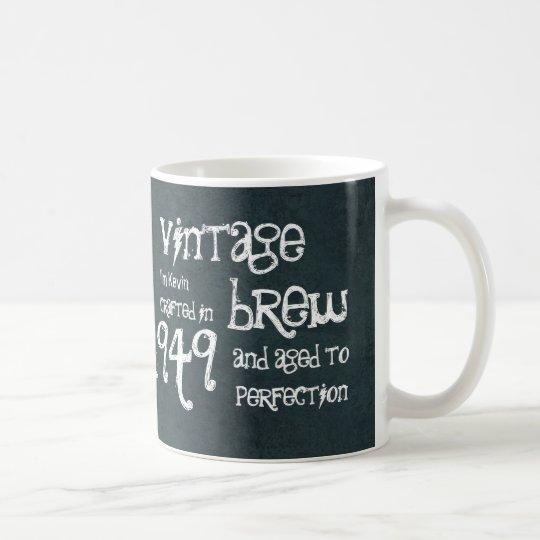 65th Birthday 1949 Vintage Brew or Any Year V65B Coffee Mug