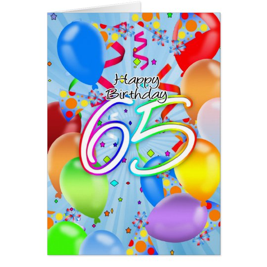 65th Birthday - Balloon Birthday Card - Happy Birt