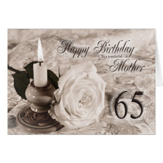 65th Birthday card for mother,The candle and rose