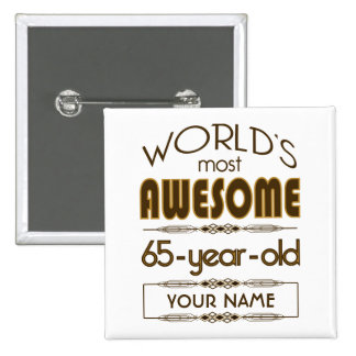 65th Birthday Celebration World Best Fabulous 2 Inch Square Button