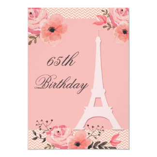 "65th Birthday Chic Floral Paris Eiffel Tower 5"" X 7"" Invitation Card"