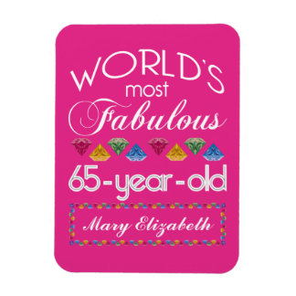 65th Birthday Most Fabulous Colorful Gems Pink Magnet