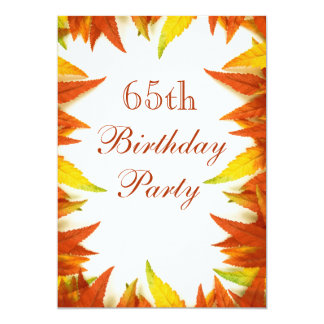 """65th Birthday Party Autumn/Fall Leaves 5"""" X 7"""" Invitation Card"""
