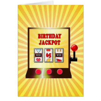 65th birthday slot machine card