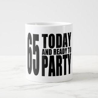 65th Birthdays Parties : 65 Today & Ready to Party Jumbo Mug
