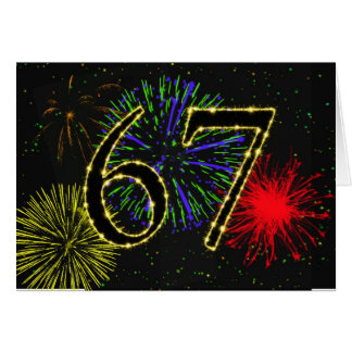 67th Birthday card with fireworks