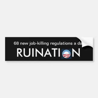 68 new job-killing regulations a day bumper sticker