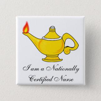 697px-Nursing_symbol_svg, I am a Nationally Cer... 2 Inch Square Button