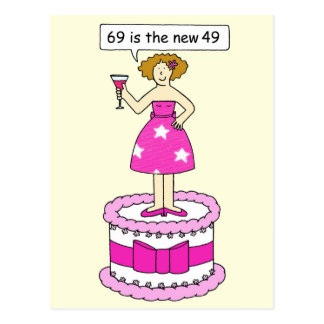 69th Birthday age humour for her, lady on a cake. Postcards