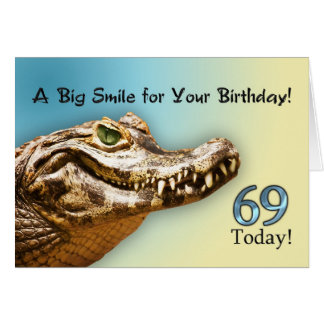 69th Birthday card with a smiling alligator