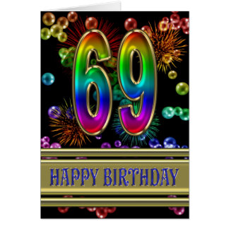 69th Birthday with rainbow bubbles and fireworks Card