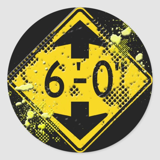6 FT CLEARANCE ROAD SIGN CLASSIC ROUND STICKER