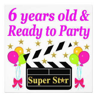 6 YRS OLD AND READY TO PARTY HOLLYWOOD DESIGN PHOTOGRAPH