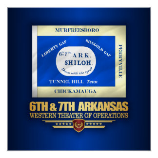 6th & 7th Arkansas Infantry (consolidated) Poster