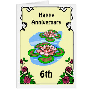 6th anniversary card -water lilies