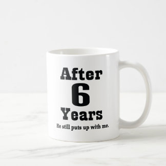 6th Anniversary (Funny) Coffee Mug