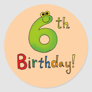 6th Birthday! Round Sticker