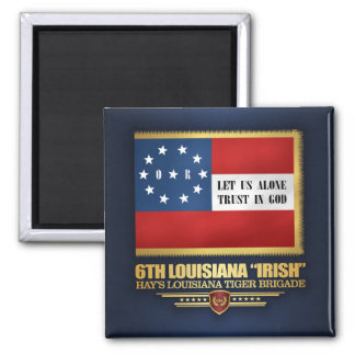 "6th Louisiana ""Irish"" Infantry Magnet"