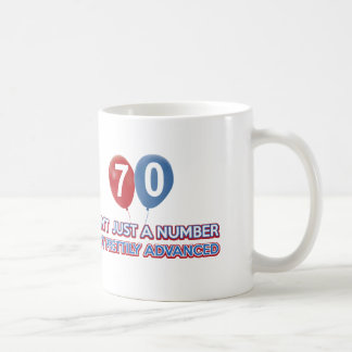 70 aint just a number coffee mug