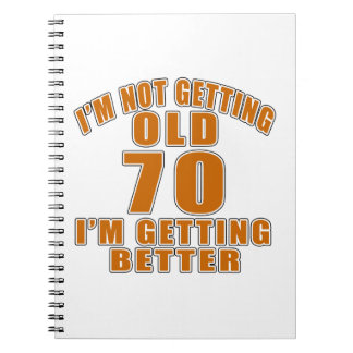 70 I Am Getting Better Spiral Note Books
