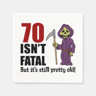 70 Isn't Fatal But It's Still Old Grim Reaper Napkin