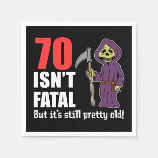 70 Isn't Fatal But Still Old Grim Reaper Disposable Napkin