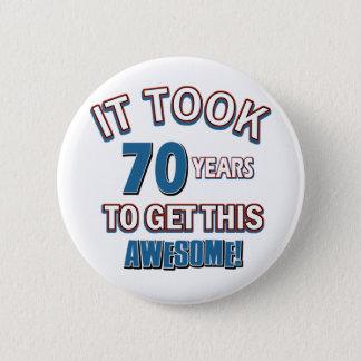 70 year old birthday designs 2 inch round button