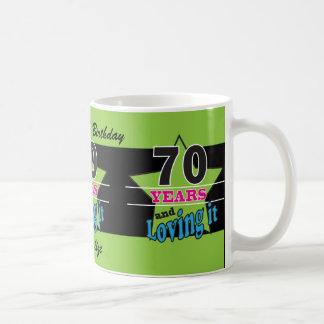 70 Years and Loving it! 70th Birthday Classic White Coffee Mug