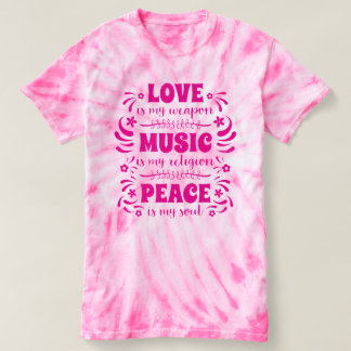 70's Hippies: Love is My Weapon, Music My Religion T-shirt