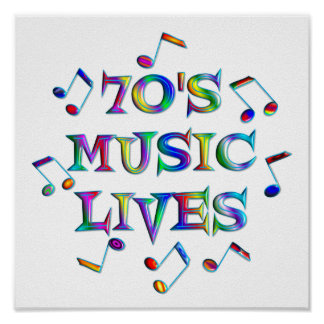 70s Music Lives Posters