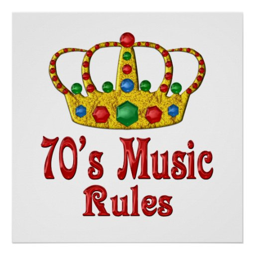 70s Music Rules Poster