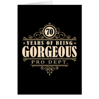 70th Birthday (70 Years Of Being Gorgeous) Card