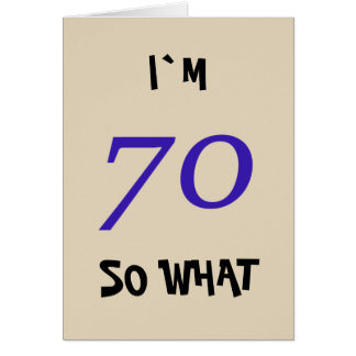 70th Birthday for Him Funny Card