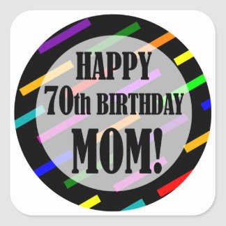 70th Birthday For Mom Square Sticker