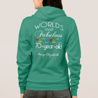 70th Birthday Most Fabulous Colorful Gem Turquoise Hoodie