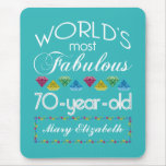 70th Birthday Most Fabulous Colourful Gems Mouse Pad