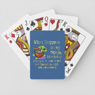 70th Birthday Party Gifts. What happens on my 70th Playing Cards