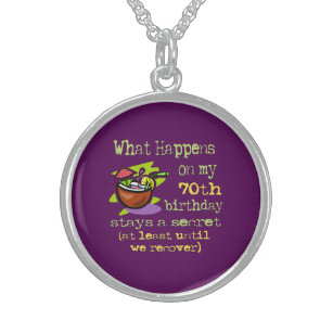 70th Birthday Party Gifts What Happens On My Sterling Silver Necklace