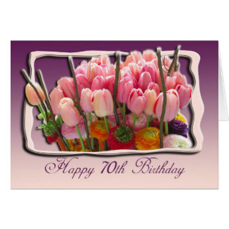 70th Happy Birthday Card - Pink tulips