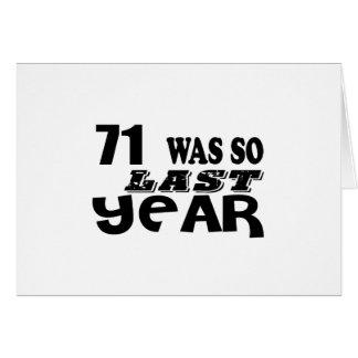 71 So Was So Last Year Birthday Designs Card