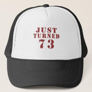 73 Just Turned Birthday Trucker Hat