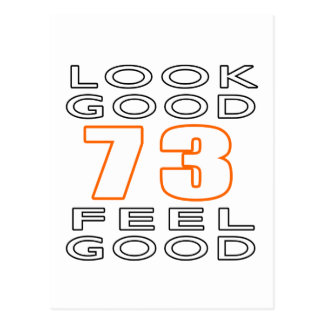 73 Look Good Feel Good Postcard